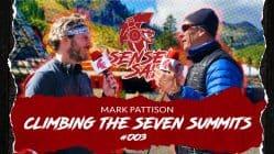 Climbing the Seven Summits w/Mark Pattison | Sensei Says Podcast