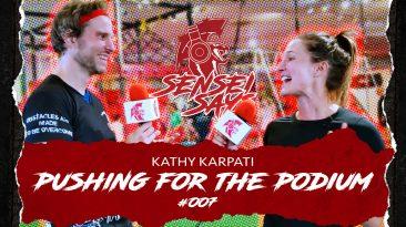 Pushing For The Podium w/Kathy Karpati | Sensei Says Podcast